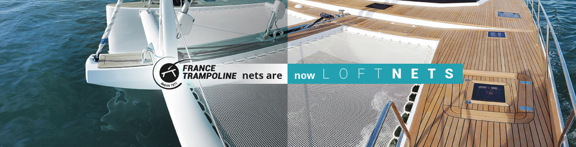 France Trampoline nets are now LoftNets